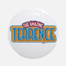 The Amazing Terrence Ornament (Round)