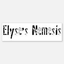 Elyse's Nemesis Bumper Bumper Bumper Sticker