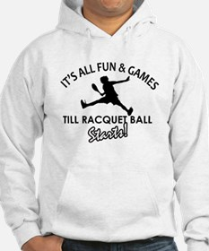 Racquetball enthusiast designs Hoodie