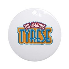 The Amazing Tyrese Ornament (Round)