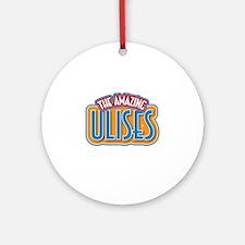 The Amazing Ulises Ornament (Round)