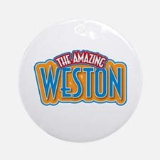 The Amazing Weston Ornament (Round)