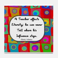A teacher affects eternity RED Tile Coaster