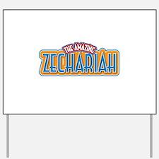 The Amazing Zechariah Yard Sign