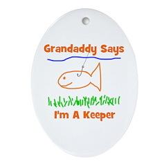 Grandaddy Says Oval Ornament
