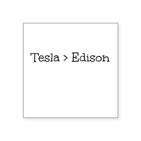 Tesla > Edison Sticker