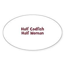 Half CODFISH Half Woman Oval Decal