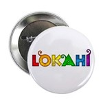 "Rainbow Lokahi 2.25"" Button (10 pack)"