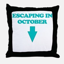 ESCAPING IN OCTOBER Throw Pillow