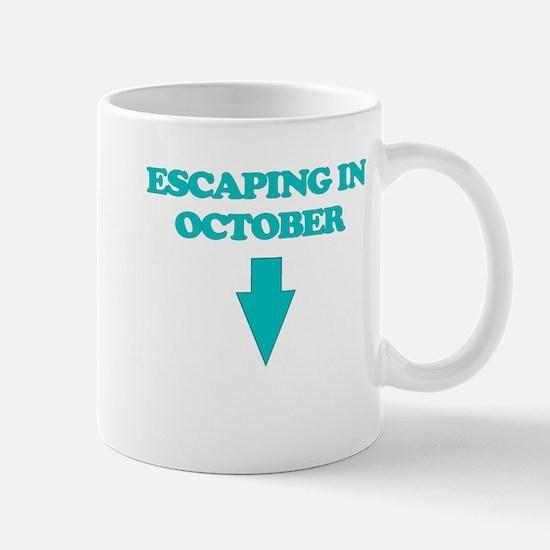 ESCAPING IN OCTOBER Mug