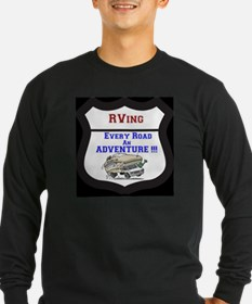 RVing Every Road an ADVENTURE!! Long Sleeve T-Shir