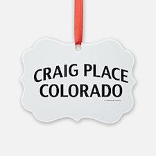 Craig Place Colorado Ornament