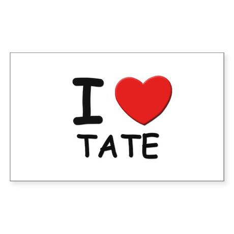 I love Tate Rectangle Sticker