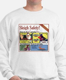 Sleigh Safety Sweatshirt