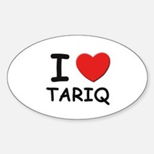 I love Tariq Oval Decal