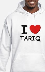 I love Tariq Hoodie