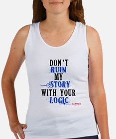 Don't Ruin My Story Quote (v3) Women's Tank Top