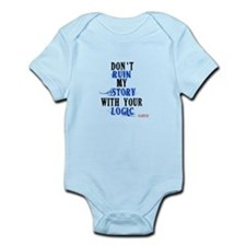 Don't Ruin My Story Quote (v3) Infant Bodysuit