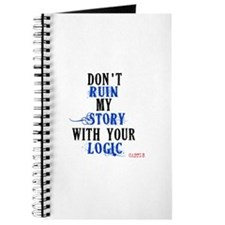 Don't Ruin My Story Quote (v3) Journal