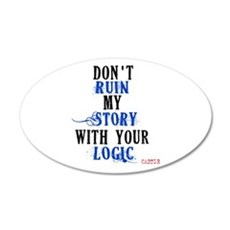 Don't Ruin My Story Quote (v3) Wall Decal