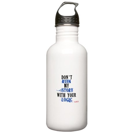 Don't Ruin My Story Quote (v3) Stainless Water Bot
