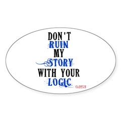 Don't Ruin My Story Quote (v3) Decal
