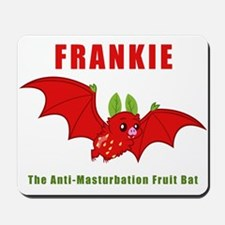 Frankie The Anti-Masturbation Fruit Bat Mousepad