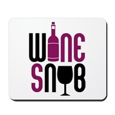 Wine Snob Mousepad