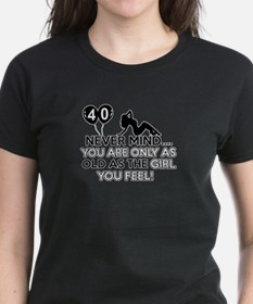 Funny 40 year old designs Tee