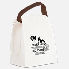 Funny 50 year old designs Canvas Lunch Bag