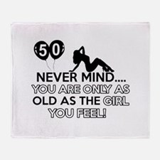 Funny 50 year old designs Throw Blanket