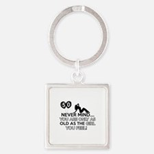 Funny 50 year old designs Square Keychain