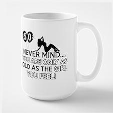 Funny 50 year old designs Mug