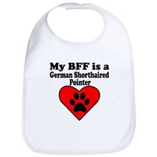My BFF Is A German Shorthaired Pointer Bib