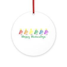 Happy Homodays Ornament (Round)