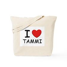 I love Tammi Tote Bag