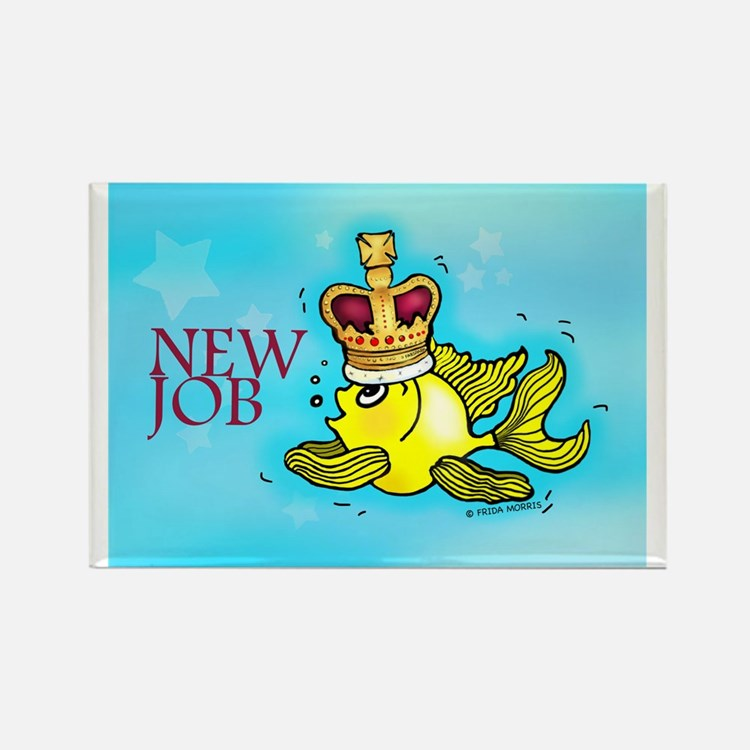 New Job funny cute fish crown Rectangle Magnet