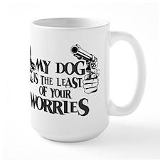 Least of Your Worries Mug