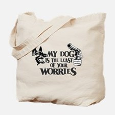 Least of Your Worries Tote Bag