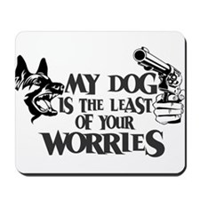 Least of Your Worries Mousepad
