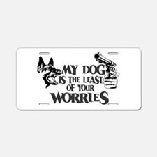 Least of Your Worries Aluminum License Plate