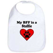 My BFF Is A Staffie Bib