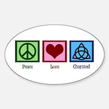 Peace Love Charmed Sticker (Oval)