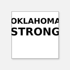 "Oklahoma Strong Square Sticker 3"" x 3"""