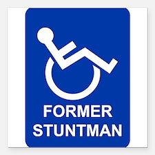 "Former Stuntman Square Car Magnet 3"" x 3"""