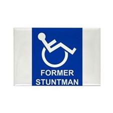 Former Stuntman Rectangle Magnet