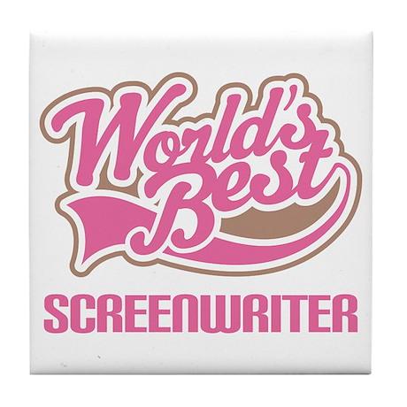Screenwriter (Worlds Best) Tile Coaster