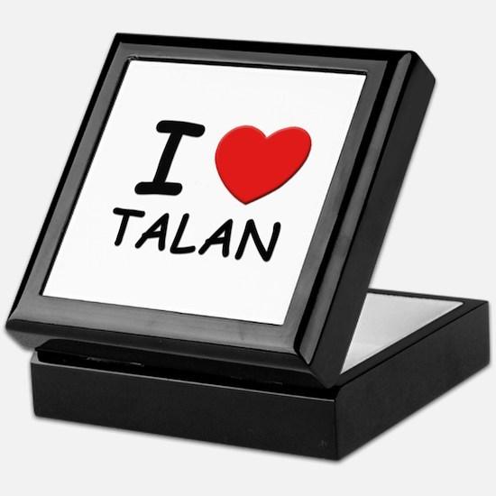I love Talan Keepsake Box