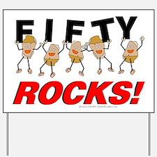 Fifty Rocks Yard Sign