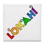 Rainbow Lokahi Tile Coaster